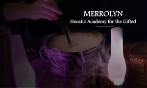 Merrolyn: Hecatic Academy for the Gifted